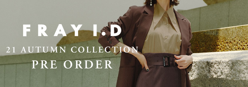 FRAY I.D 2021 Autumn Collection pre-order フレイアイディー 2021年 秋物