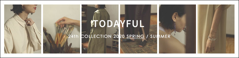 TODAYFUL '20 Spring collection
